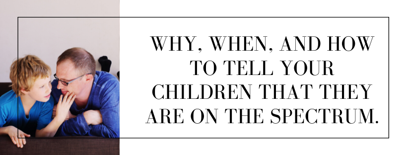 when to tell your child they are on the spectrum