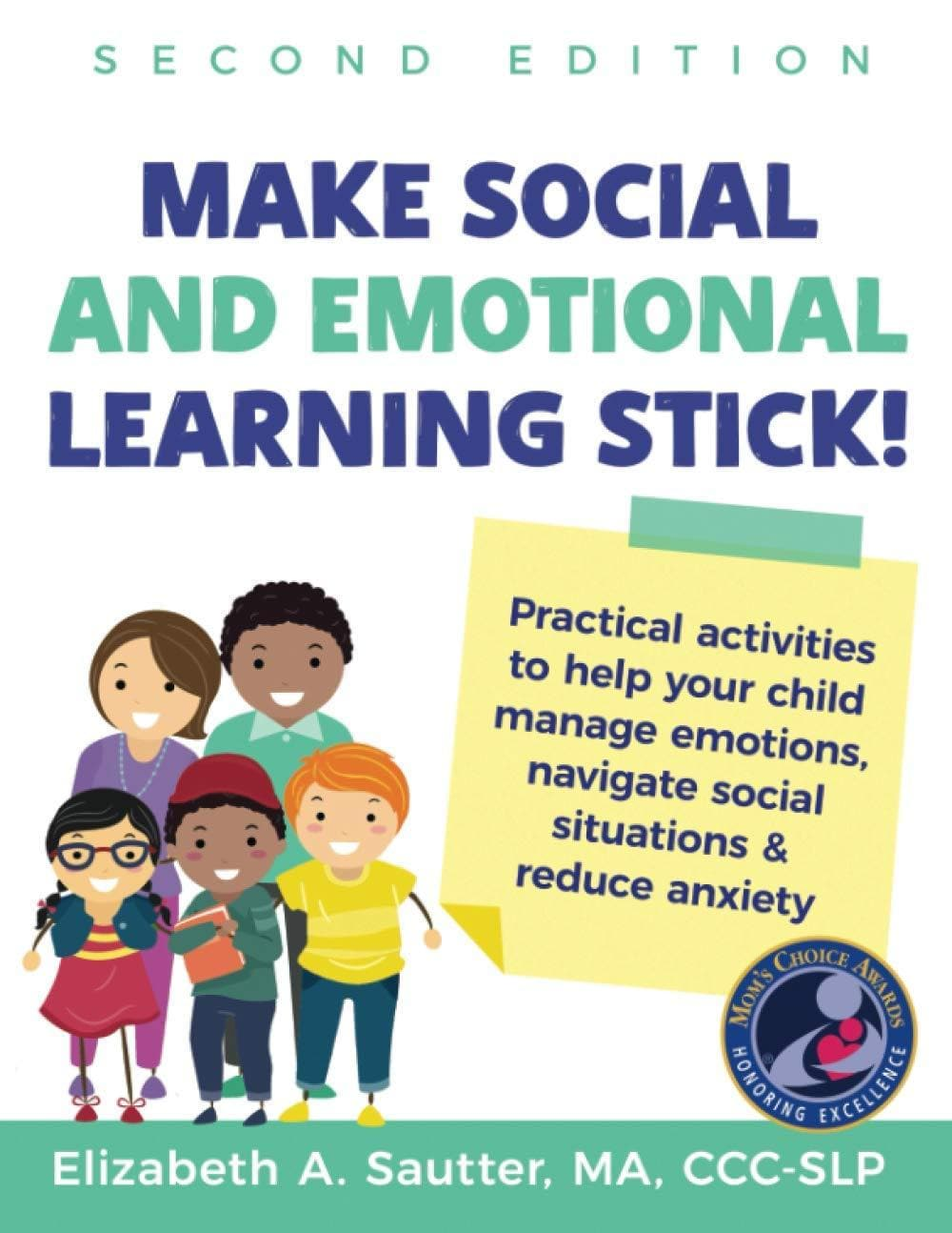 Make Social and Emotional Learning Stick! 2nd Edition - AAPC Publishing