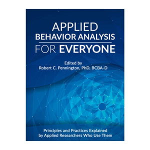 Applied Behavior Analysis for Everyone