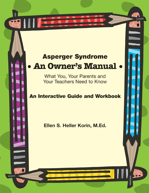 Asperger Syndrome: An Owner's Manual - AAPC Publishing