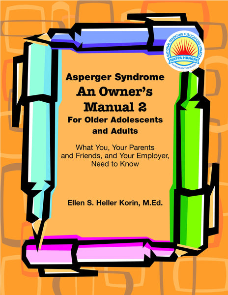 Asperger Syndrome: An Owner's Manual 2 - AAPC Publishing