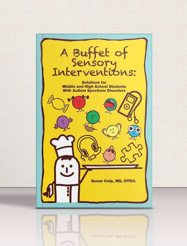 A Buffet of Sensory Interventions - AAPC Publishing