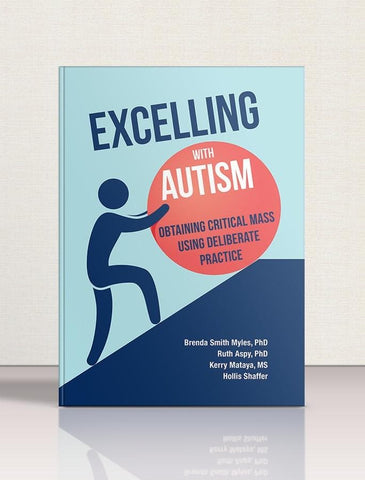 Excelling With Autism: Obtaining Critical Mass Using Deliberate Practice - AAPC Publishing