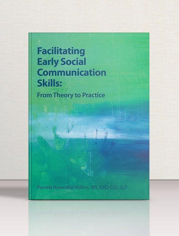 Facilitating Early Social Communication Skills - AAPC Publishing