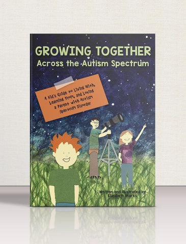 Growing Together Across the Autism Spectrum - AAPC Publishing