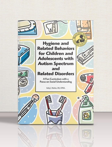 Hygiene and Related Behaviors for Children and Adolescents with ASD and Related Disorders - AAPC Publishing