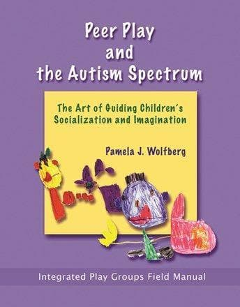 Peer Play and the Autism Spectrum - AAPC Publishing