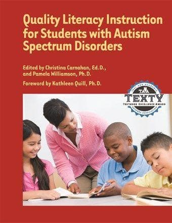 Quality Literacy Instruction for Students with Autism Spectrum Disorders - AAPC Publishing