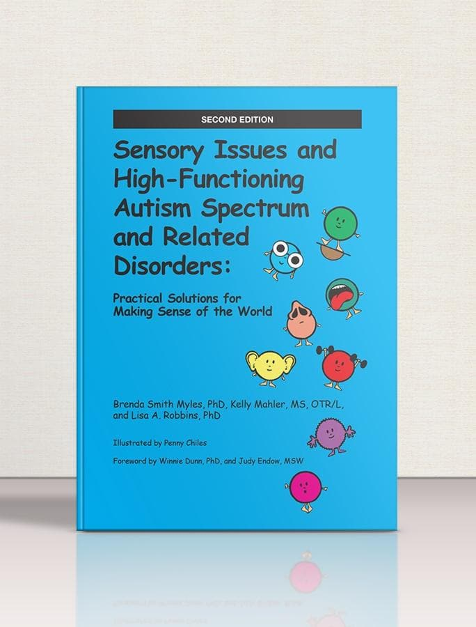 Sensory Issues and High-Functioning Autism Spectrum and Related Disorders - AAPC Publishing