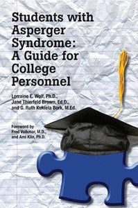Students With Asperger Syndrome: A Guide for College Personnel - AAPC Publishing
