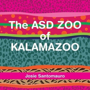The ASD Zoo of Kalamazoo - AAPC Publishing