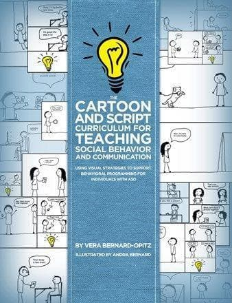 The Cartoon and Script Curriculum for Teaching Social Behavior and Communication - AAPC Publishing