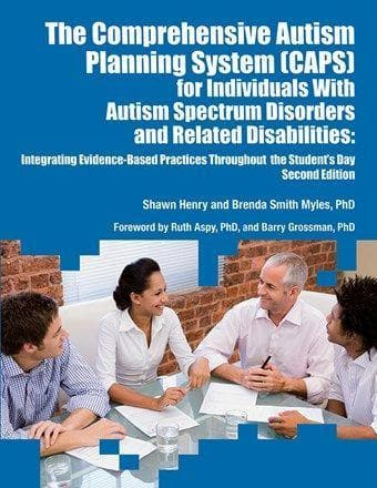 The Comprehensive Autism Planning System (CAPS) for Individuals With Autism Spectrum Disorders and Related Disabilities - Textbook Edition - AAPC Publishing