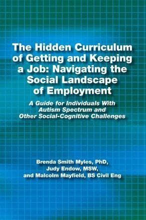 The Hidden Curriculum of Getting and Keeping a Job: Navigating the Social Landscape of Employment - AAPC Publishing