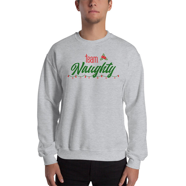 Team Naughty Holiday Christmas Sweatshirt