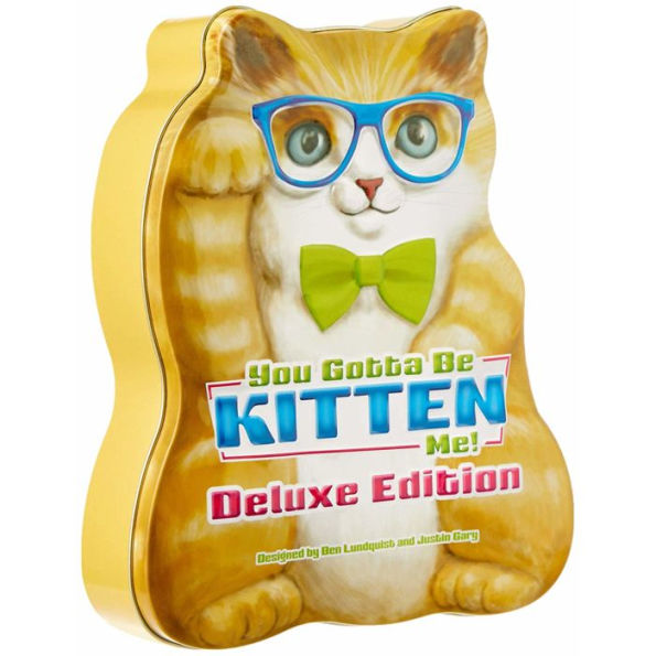 You Gotta Be Kitten Me Deluxe Edition