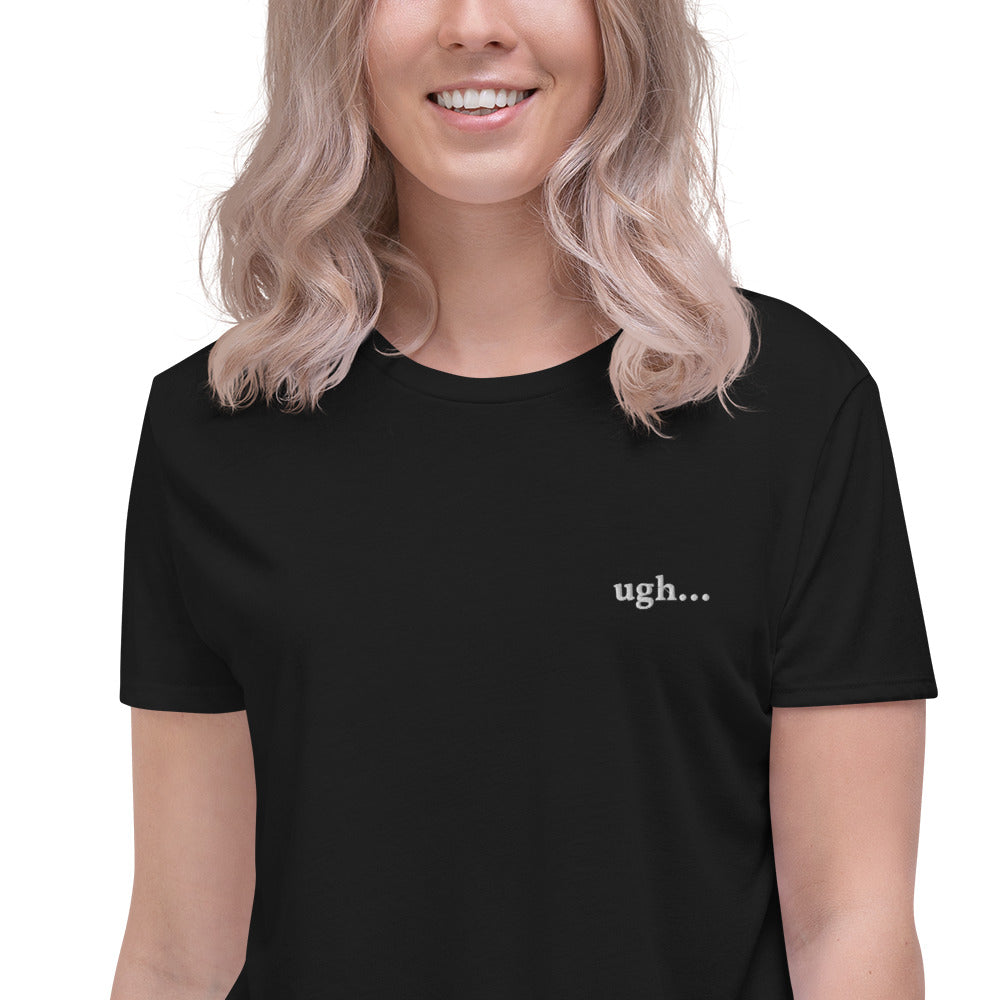 """ugh"" Embroidered Crop Tee"