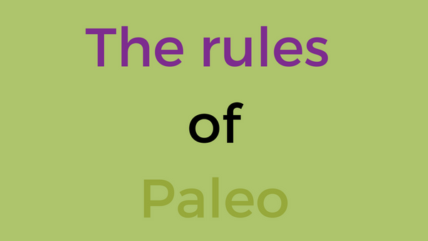 The rules of paleo.