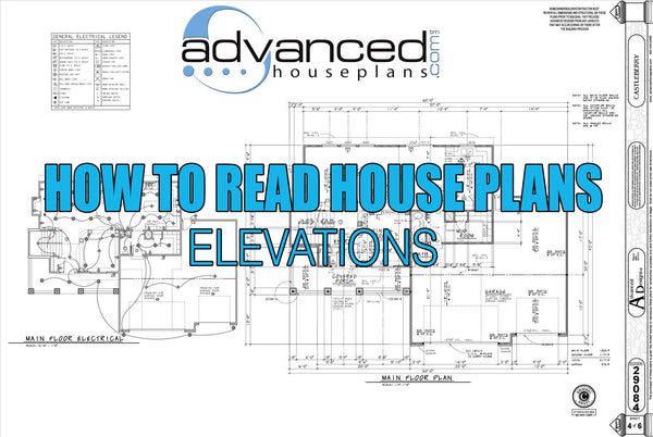 How to read house plans elevations How to read plans for a house