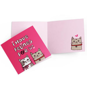I Have Felines For You card