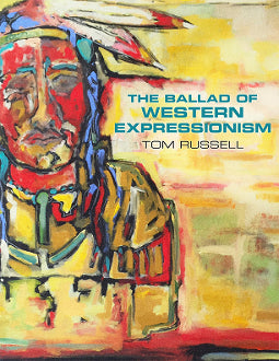 THE BALLAD OF WESTERN EXPRESSIONISM