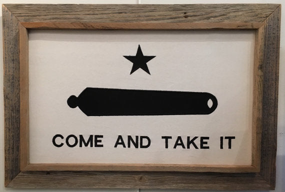 Come and Take It Flag with Barnwood Frame
