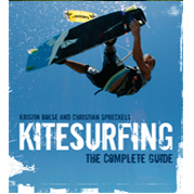 The Complete Guide Kitesurfing