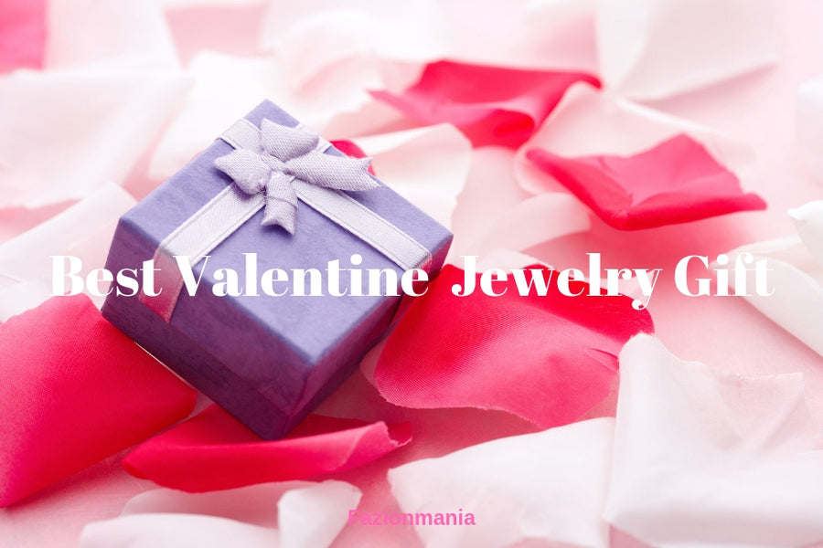 10 Best Valentine Jewelry Gifts for Your Lady