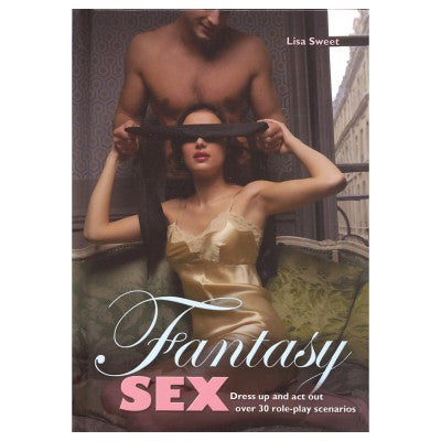 Fantasy Sex: Dress Up and Act Out