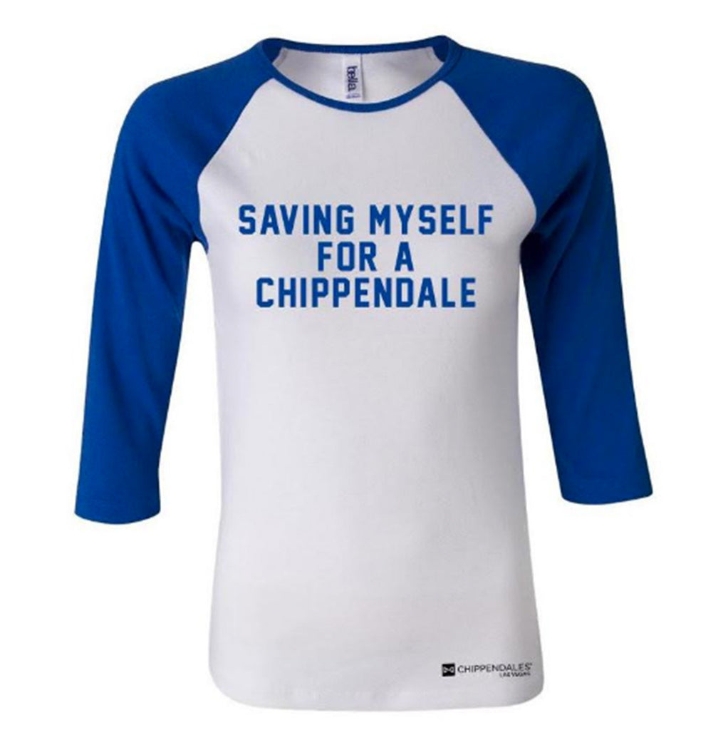 Saving Myself For A Chippendale Raglan