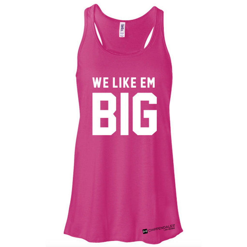 We Like Em Big Tank Top
