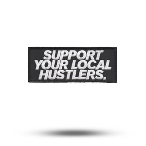 SUPPORT YOUR LOCAL HUSTLERS. | State of Mind Patch