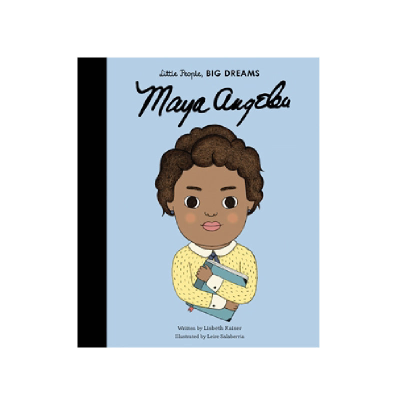 Maya Angelou Book: Little People BIG DREAMS