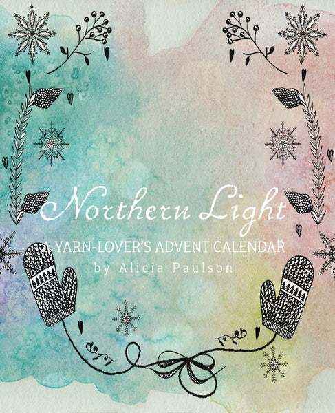 Northern Light: A Yarn Advent Calendar