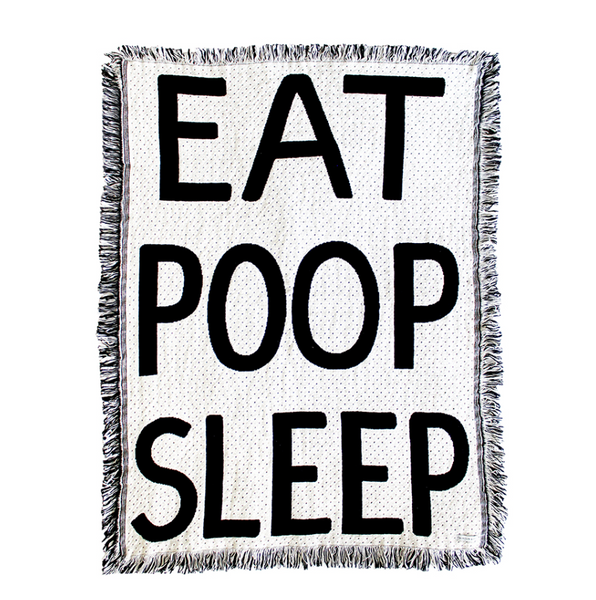"""EAT POOP SLEEP"" Throw Blanket"