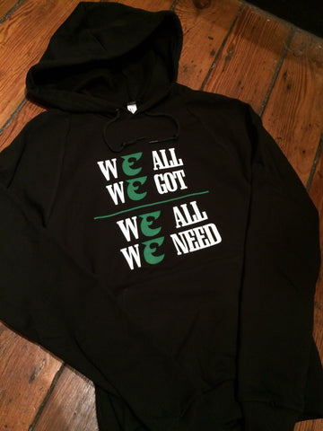 We All We Got We All We Need Eagles Hoodie