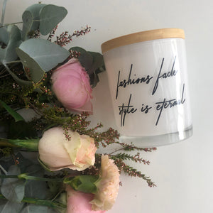 Quote Candle | Fashions Fade | size large 50 Hr Burn Time