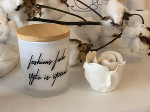 Quote Candle | Fashions Fade | size large