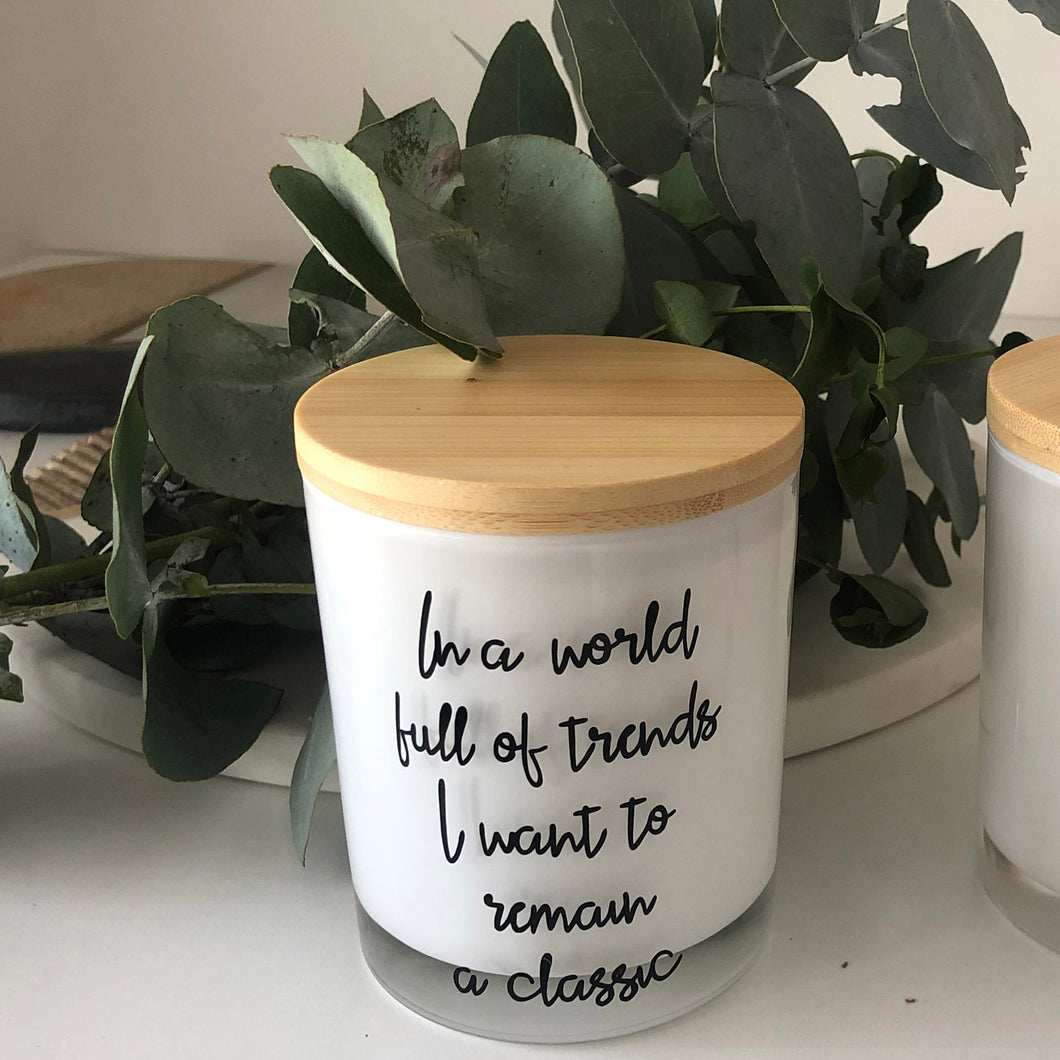 Quote Candle | In a world full | size large