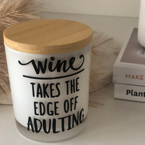 Quote Candle | Wine takes the edge | size large 50hr Burn Time