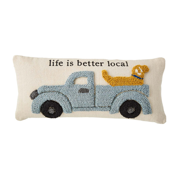 Life Is Better Local Hooked Pillow