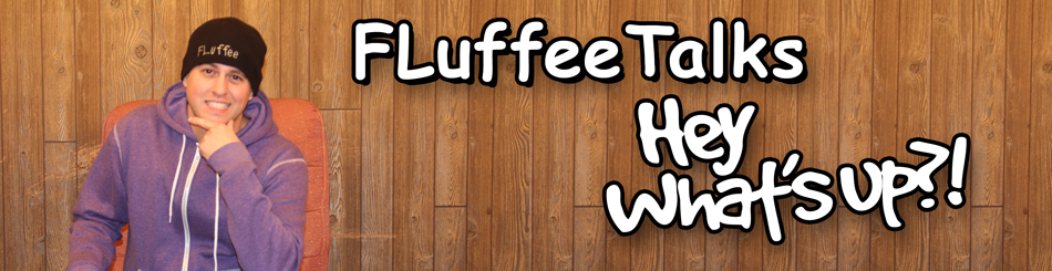 FLuffee Talks