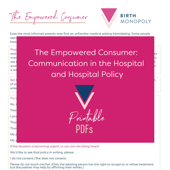 Pair of handouts: The Empowered Consumer: Communication in the Hospital and Hospital Policy (printer friendly PDF - multiple prints)