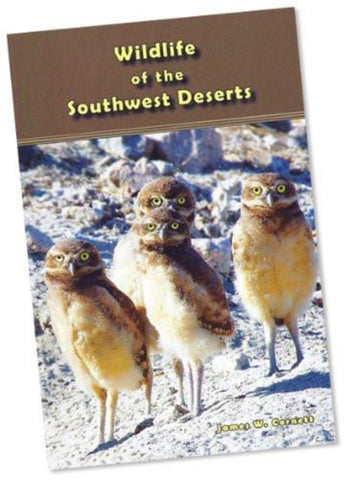 Wildlife of the Southwest Deserts (HWS-2797) - Hahn's World of Surplus & Survival