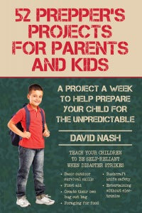 52 Prepper's Projects for Parents and Kids (PROP-45160)