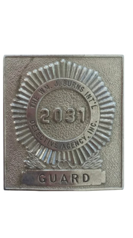 SALE Obsolete Badge - Burns Int'l Detective Guard #2031