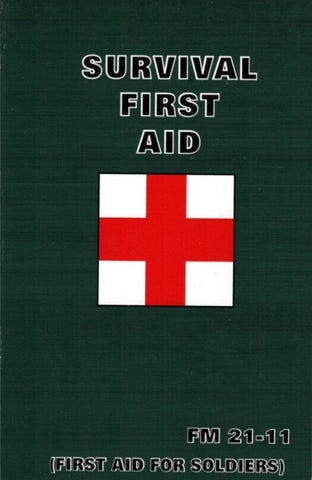 Handbook - Military Survival First Aid Manual  FM 21-11