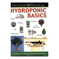 Hydroponics Basics: The Basics of Soilless Gardening Indoors