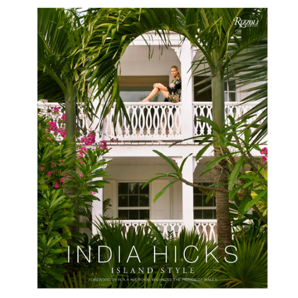 India Hicks- Island Style