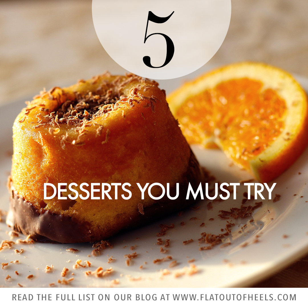 5 DESSERTS YOU MUST TRY